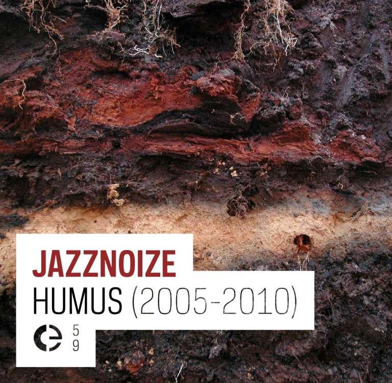 Humus (2005-2010)
