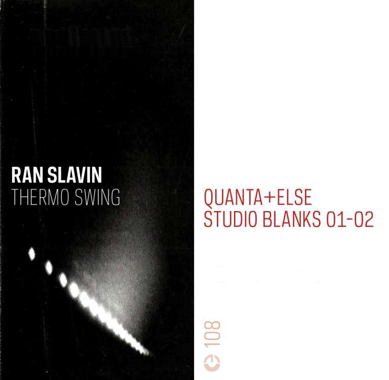 Thermo Swing & Quanta+Else / Studio Blanks 01-02